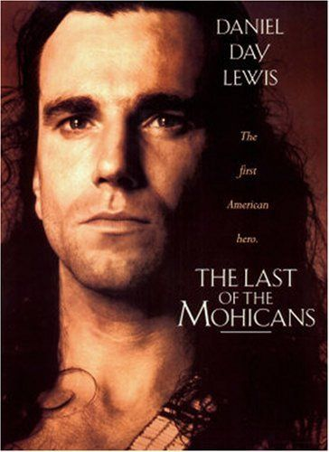 """The Last of the Mohicans (1992) Three trappers protect a British Colonel's daughters in the midst of the French and Indian War.  """"I will find you"""".....swoon"""