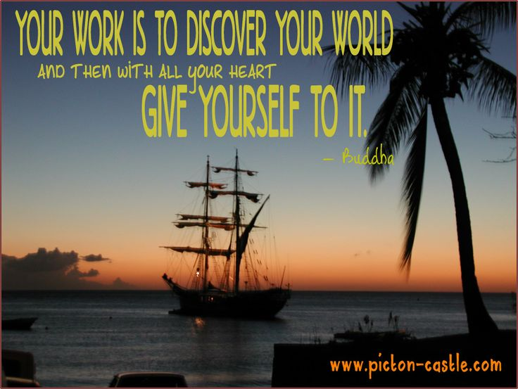 Discover Your World #sail #ships #sea #ocean #world #discover #adventure #waves #tallship #sailing #inspiration #buddha #pictoncastle #quotes