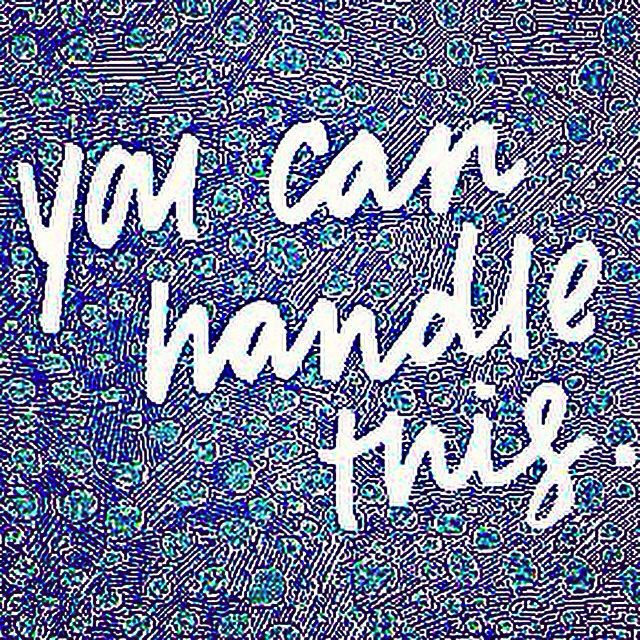 You Can Handle This  Handlettered Quotes IG: MenaMoona