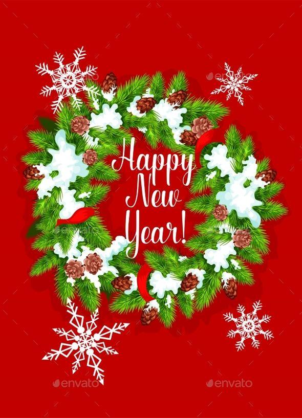 Pine, Fir Wreath. Happy New Year Greeting Card