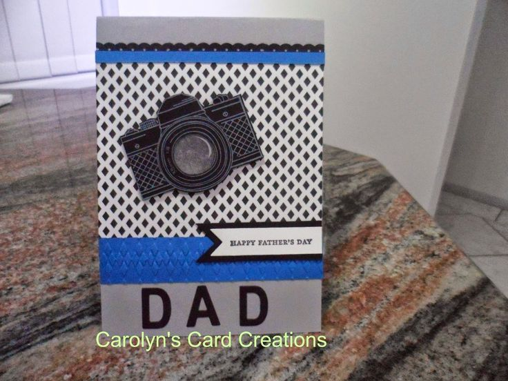 Carolyn's Card Creations: Happy Father's Day DAD using Snapshot
