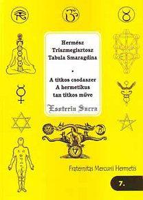 Hermész, Triszmegisztosz Tabula, Smaragdina