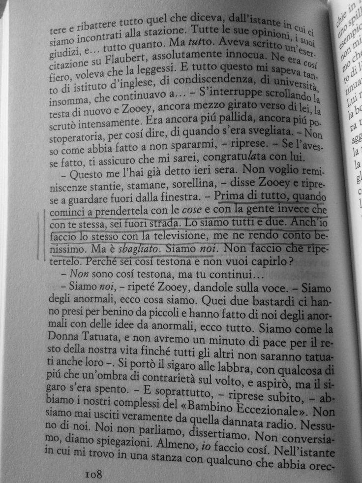 Elena Blank: Franny e Zooey (J.D.Salinger) - Franny Glass scivola in uno stato mistico-depressivo indotto dalla lettura di un certo libro. Emblematico il fatto, e anche il libro, La via di un pellegrino, che incarna un nodo mai sciolto da S.