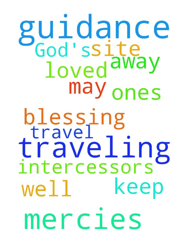 Please pray for God's guidance and traveling mercies, - Please pray for Gods guidance and traveling mercies, as I need to travel; May the Lord keep my loved ones well, while I am away, and blessing them and the intercessors on this site. Amen. Posted at: https://prayerrequest.com/t/rKF #pray #prayer #request #prayerrequest