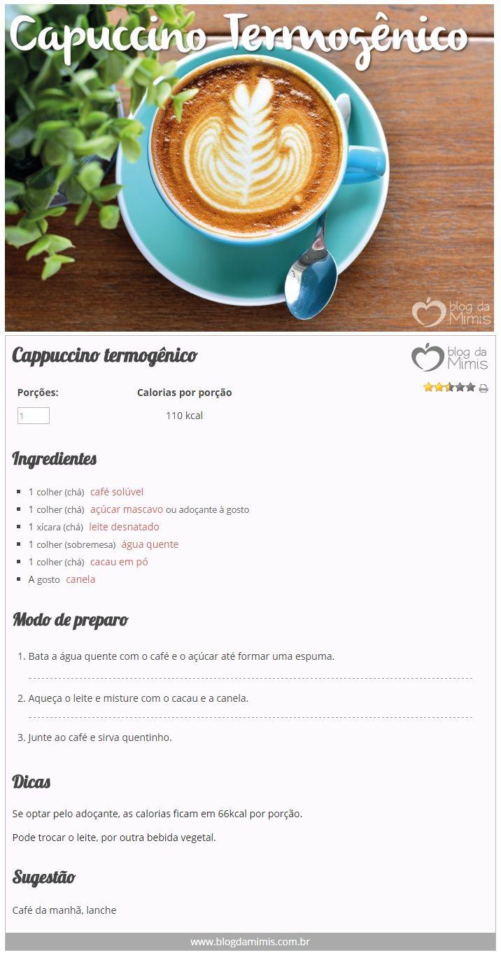 Cappuccino termogênico - Blog da Mimis #receita #cappuccino #termogênico #dieta #emagrecedor #café #chocolate