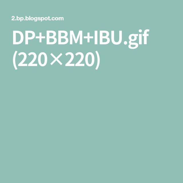DP+BBM+IBU.gif (220×220)
