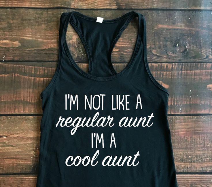 I'm not like a regular aunt I'm a cool aunt, aunt squad shirt, aunt squad, future auntie, auntie bear, mean girls quote, I'm not like a regular mom I'm a cool mom, Auntie shirt, pregnancy announcement shirt