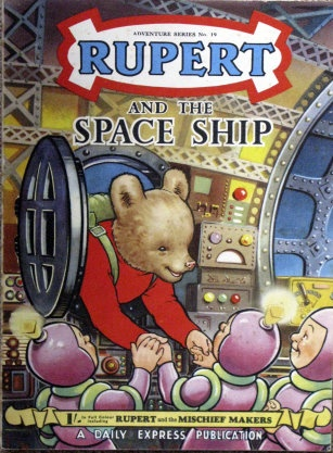 Rupert and the space ship 1954.  Loved these books when I was a kid!