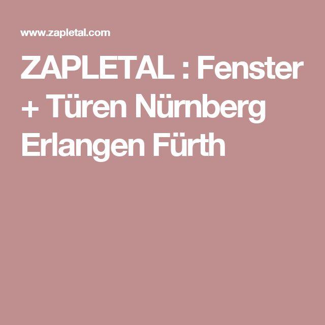 ZAPLETAL : Fenster + Türen Nürnberg Erlangen Fürth