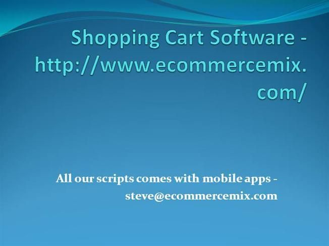 Best Shopping Cart Software for Ecommerce Business - Ecommercemix by sowmyaecommerce via authorSTREAM