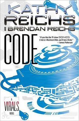 Code (A Virals novel #3) by Kathy Reichs & Brendan Reichs - really good. I love all the plot twists!