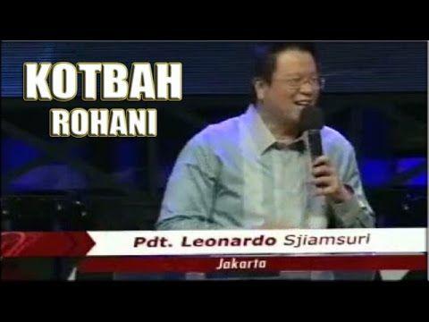 KHOTBAH Pendeta Leonardo Sjiamsuri  Dipimpin Oleh Roh Kudus