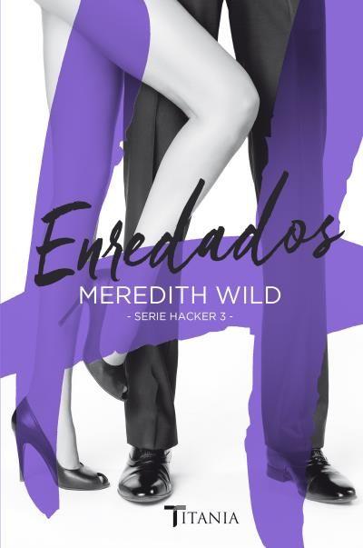 Enredados // Meredith Wild //  Titania Sombras (Ediciones Urano)