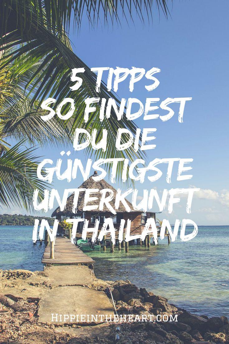 5 ultimative Tipps // So findest du die günstigste Unterkunft in Thailand // Backpacking Thailand, Travel, Travel Thailand, Reisen, Rucksack Reise, Thailand, Unterkunft in Thailand, Hotel Thailand, Hostel Thailand