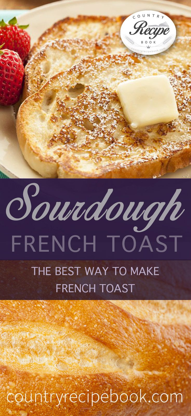 Easy Sourdough French Toast Recipe. Sourdough is simple the best way to make French Toast