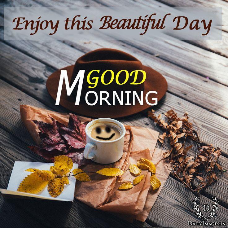 "Enjoy this beautiful day. ""GOOD MORNING"" #goodmorning #gm #quotes"