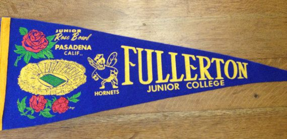Vintage Fullerton Junior College Pennant, Junior Rose Bowl, Pasadena CA, Football  Man Cave Sports Dorm