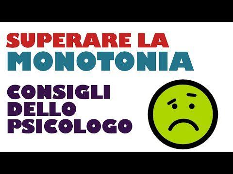 Come superare la monotonia del quotidiano - Lo psicologo consiglia www.davidealgeri.com