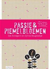 Passie & piemelbloemen http://www.bruna.nl/boeken/passie-piemelbloemen-9789081697095