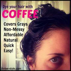 Dye+your+hair+with+coffee!+ 1/2 tasse de conditionneur 2 c. à thé de café instant.  Mélanger et appliquer. Laissé reposer une heure.  Ne tache pas les mains, mais les vêtements et certaine revêtement oui. Être prudente comme avec une teinture pour éviter les désagréments. Couvre les cheveux gris après deux ou plus d'applications.   ATTENTION ceci ne fonctionne pas avec les cheveux blond.