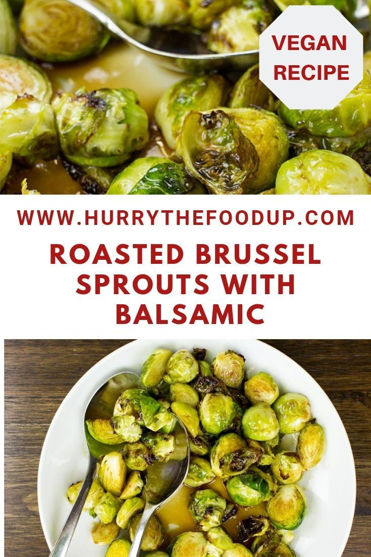 Roasted Brussel Sprouts With Balsamic Recipe Roasted Brussel Roasted Brussel Sprouts Vegetarian Dishes