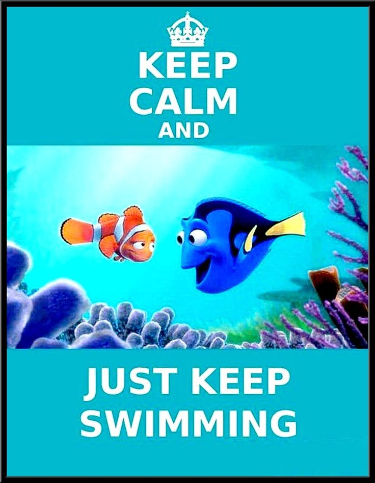 Some advice from Dory: KEEP CALM AND JUST KEEP SWIMMING  It's about more than golfing,  boating,  and beaches;  it's about a lifestyle! www.PamelaKemper.com KW homes for sale in Anna Maria island Long Boat Key Siesta Key Bradenton Lakewood Ranch Parrish Sarasota Manatee