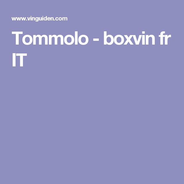 Tommolo - boxvin fr IT