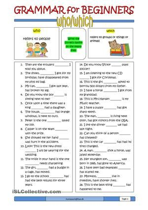 #10 in the Grammar for Beginners series. It is about who/which. Students write the correct word on the empty lines. - ESL worksheets