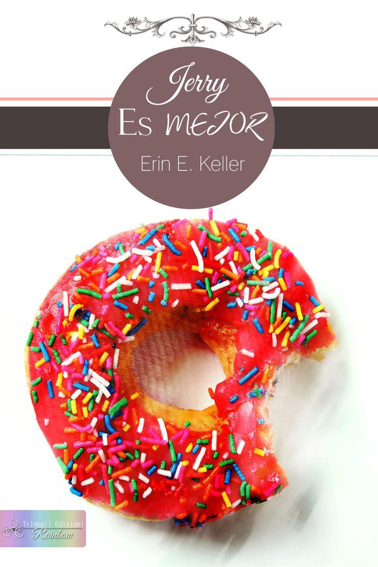 JERRY ES MEJOR - Erin E. Keller