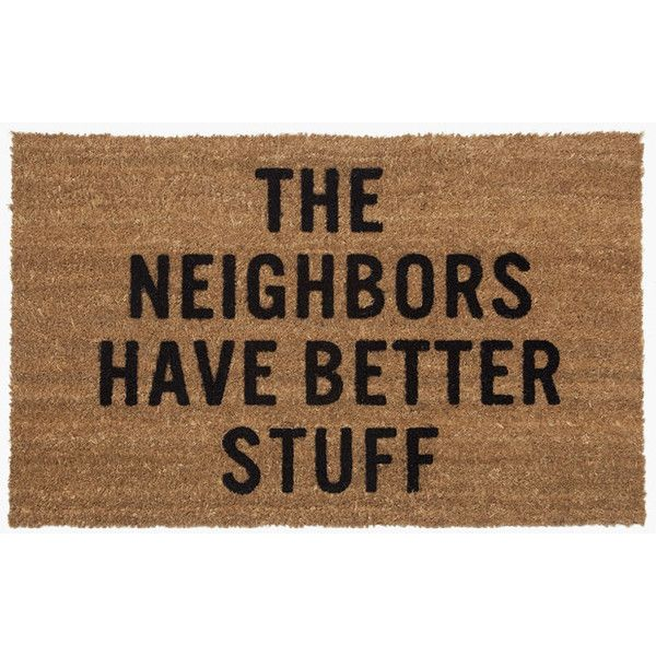 Reed Wilson Design Neighbors Doormat Brown Drmt106 ($50) ❤ liked on Polyvore featuring home, outdoors, outdoor decor, sporting goods, coir door mat, brown door mat and coir doormat