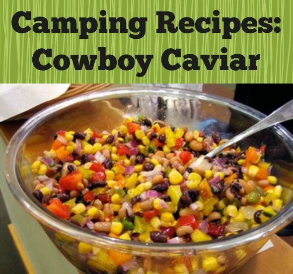 The Perfect Snack For Camping: Cowboy Caviar Recipe   http://www.everintransit.com/cowboy-caviar-recipe/