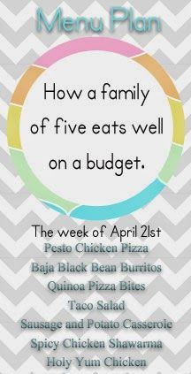 Mid-April Menu Plan for a family of 5 on a budget.  Trying to fit in more vegetables and expand my kids tastes.  Sound familiar to anyone?