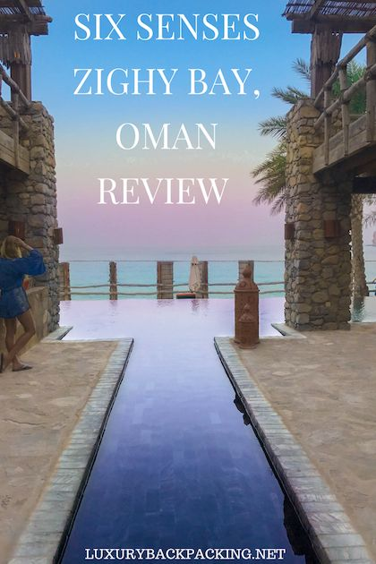 Six Senses Zighy Bay, Oman Review. The hotel where you can make a paragliding entrance!