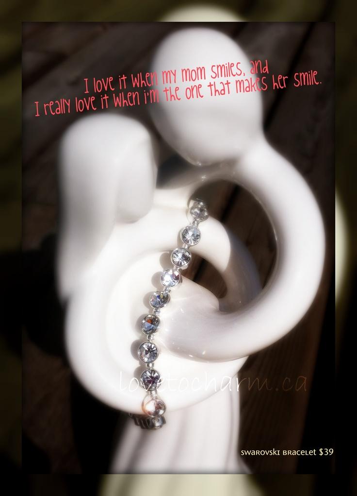 Mother's day is soon here - get mom something she'll cherish.    Swarovski bracelet only $39
