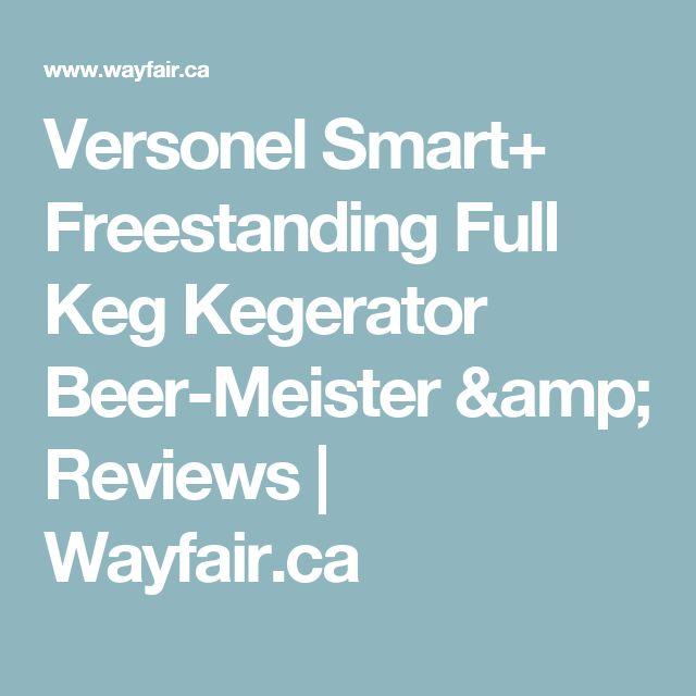 Versonel Smart+ Freestanding Full Keg Kegerator Beer-Meister & Reviews | Wayfair.ca