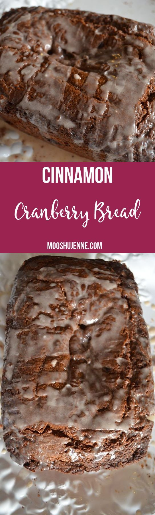 Cinnamon cranberry bread quick recipe with glazed topping. This is the perfect bread to make to gift for the holidays. Wrap with parchment paper.