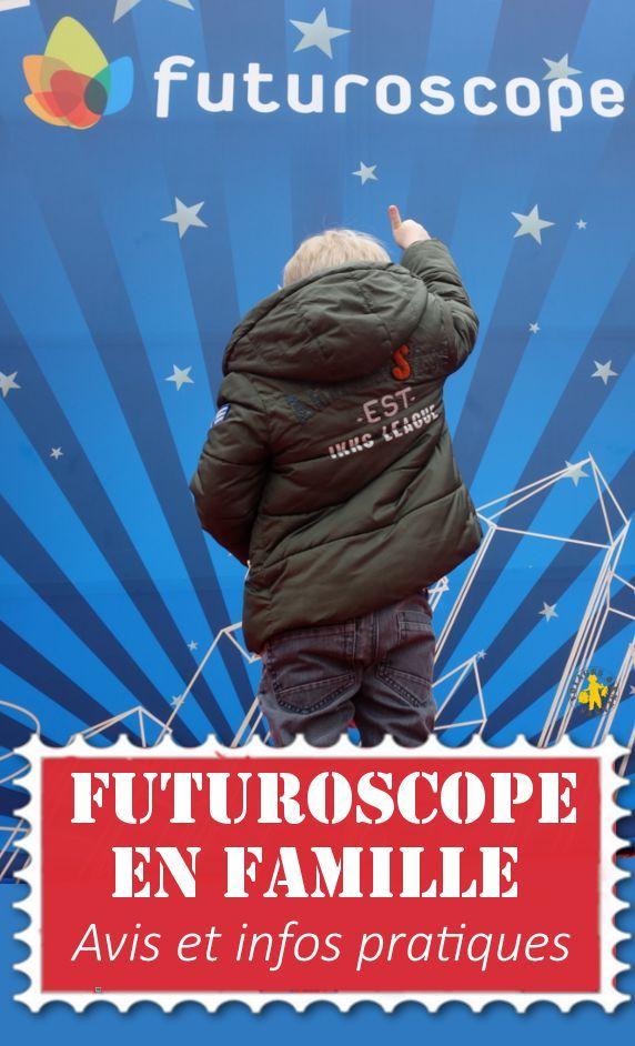 Futuroscope en famille: conseils, avis, âge enfant
