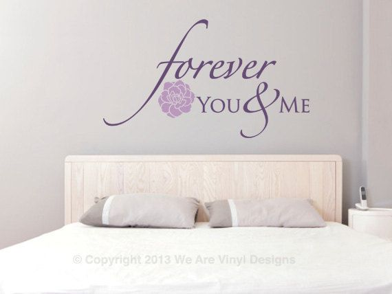 Bedroom Wall Decals. Forever - You and Me (19 wide x 11 tall) CODE 058  Vinyl Wall Quotes – Decal Quotes – Quote Wall Decals – Vinyl Wall Art Quotes – Vinyl Lettering Quotes – Love Quote Wall Decals – Home Wall Quotes – Family Wall Decals – Bedroom Wall Decals - Family Quotes On Wall – Family Wall Quotes ($23.00) via Etsy