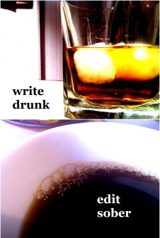 Drunk/SoberWriting A Book, Colleges Life, Book Quotestypewrit, Deep Thoughts, So True, Writing Tips, Writing Drunk, Editing Sober, Good Advice