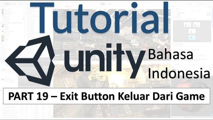 Cara Membuat Tombol Keluar Dari Game | Tutorial Unity 3D (part 19)