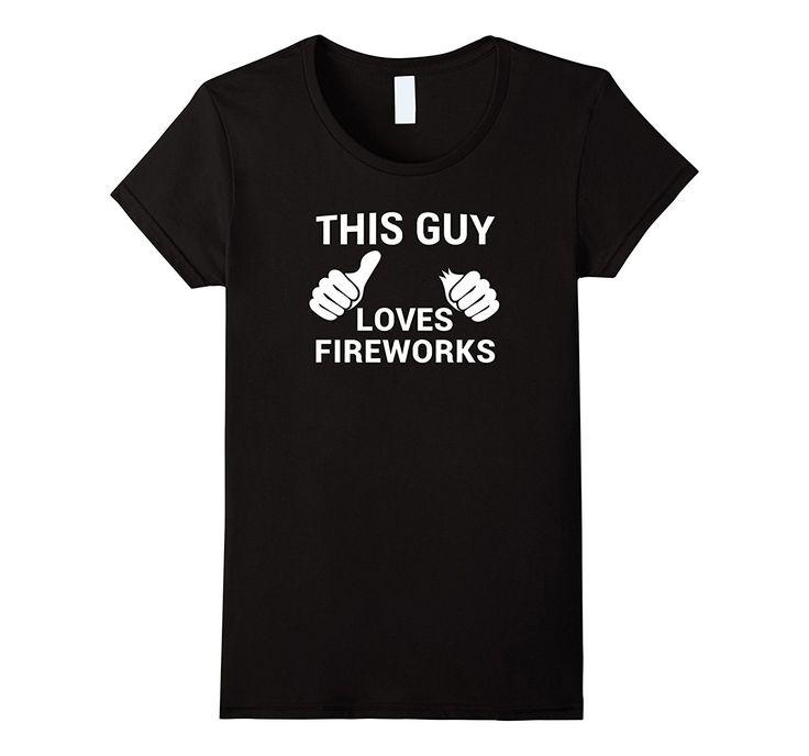 Funny Fireworks Joke Shirt 4th of July Clothing for Men