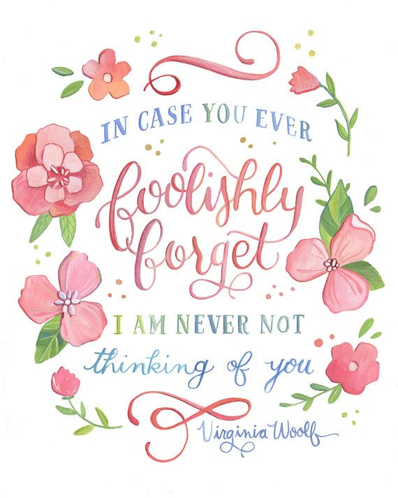 Virginia Woolf Quote In Case You Ever Foolishly by Makewells