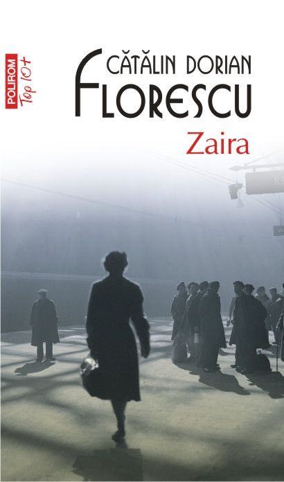 de marti, 24 iulie, nu uitati de editia Top 10+ a romanului Zaira de Cătălin Dorian Florescu.