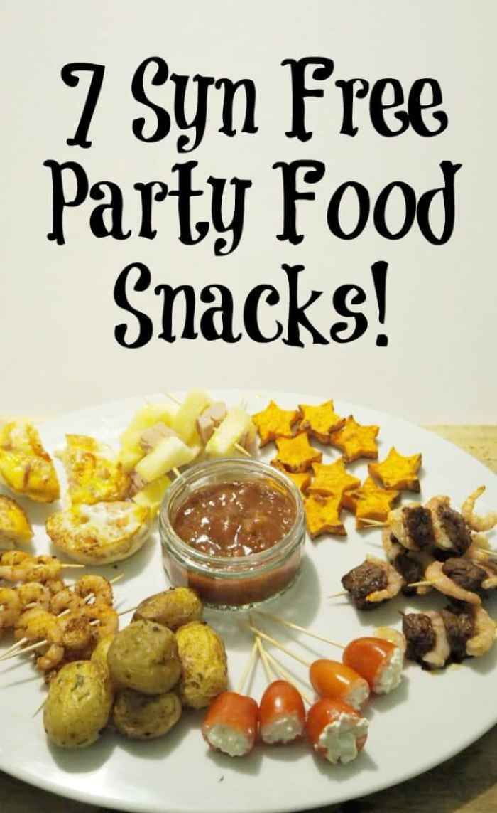 7 Syn Free Party Food Snacks!