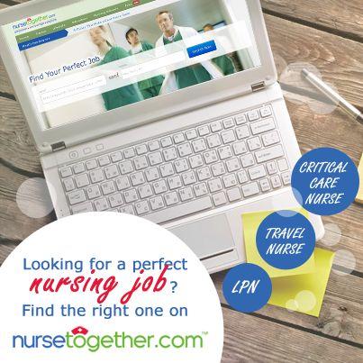 Let NurseTogether.com help you find that perfect #nursing job!