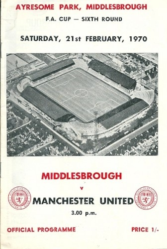 Middlesbrough vs Manchester United 1970 (FA Cup 6th Round)