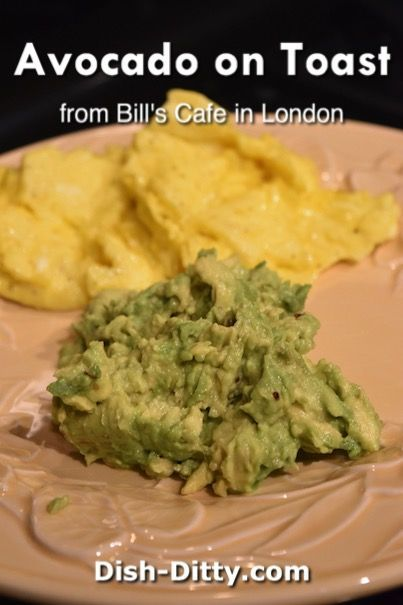 Avocado On Toast Recipe from Bill's of London by Dish Ditty Recipes - When visiting London for a work conference, I found a wonderful cafe right around the corner from my hotel. I wound up going there every morning, and this Avocado On Toast Recipe was my go to choice for breakfast from Bill's in London.   - http://www.dish-ditty.com/recipe/avocado-on-toast-recipe-from-bills-of-london/