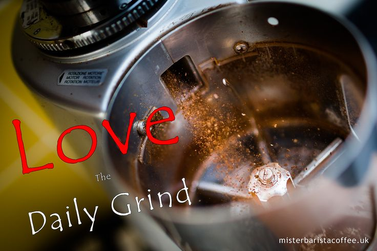 Love the daily grind!
