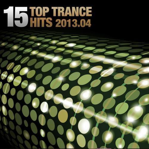 15 Top Trance Hits 2013.04 (Armada)