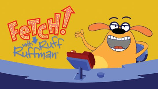 Fetch! with Ruff Ruffman--this show is awesome! A kids game show but so much to be learned on all sorts of topics!